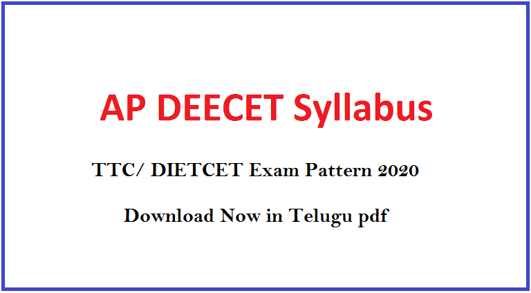 AP DEECET Entrance Exam Syllabus & Pattern 2020