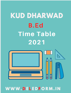kud.ac.in B.Ed Exam Time Table 2021 1st 3rd Sem Exam Date