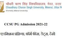 CCSU PG Admission 2021-22 CCS University PG Registration Last Date, Eligibility, Fee