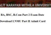 LNMU Part 2 Admit Card 2021 LNMU Part 2 Exam Date 2019-22