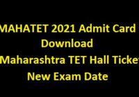 MAHATET 2021 Admit Card Download, Maharashtra TET Hall Ticket, New Exam Date